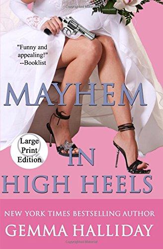 9781477564271: Mayhem in High Heels (Large Print Edition)
