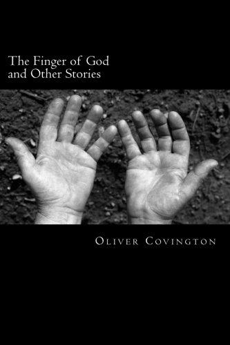 9781477564622: The Finger of God and Other Stories