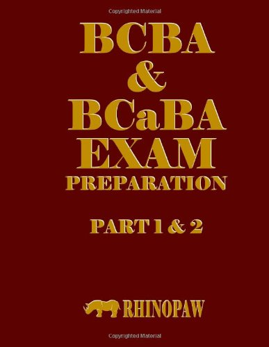 9781477565339: BCBA & BCaBA Exam Preparation Part 1 & 2
