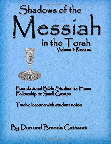 9781477566169: Shadows of the Messiah in the Torah Volume 3