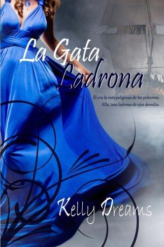 9781477567968: La Gata Ladrona: Serie Ladronas (Spanish Edition)