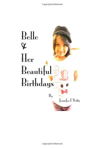9781477568194: Belle & Her Beautiful Birthdays