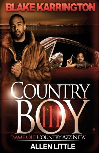 Country Boy 3: Same Ole Country Azz Ni**a (9781477569283) by Blake Karrington; Allen Little
