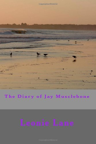 9781477570326: The Diary of Jay Musclebone