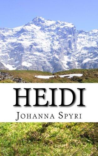 Heidi (9781477572351) by Johanna Spyri; Andrew Carter-Czyzewicz