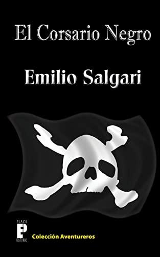9781477572559: El Corsario Negro (Spanish Edition)