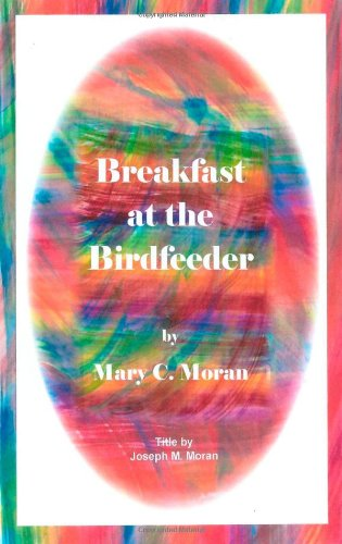 9781477574881: Breakfast at the Birdfeeder