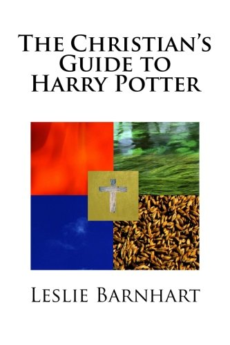 9781477575086: The Christian's Guide to Harry Potter