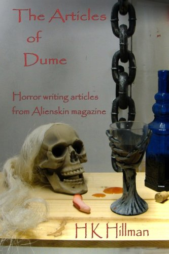 9781477575376: The Articles of Dume: Horror writing articles from Alienskin magazine