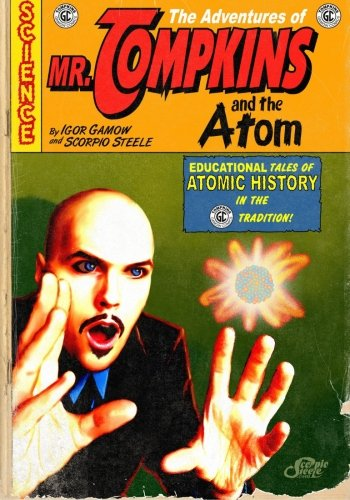 9781477575888: The Adventures of Mr. Tompkins and the Atom