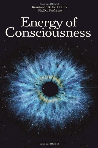 9781477575994: The Energy of Consciousness
