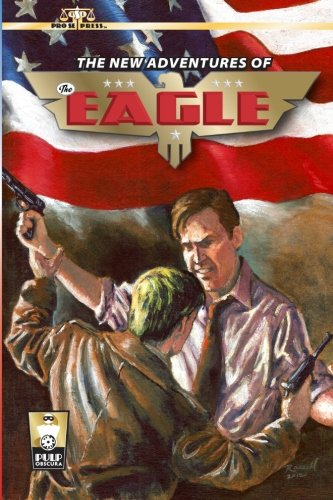 The New Adventures of The Eagle (Volume: Bobby Nash; Nicholas