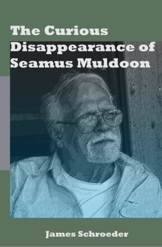 9781477578414: The Curious Disappearance of Seamus Muldoon