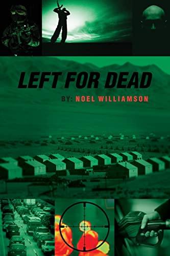 9781477578650: Left for Dead