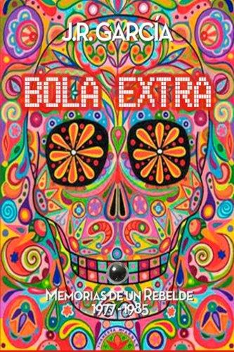 9781477579930: Bola extra (Spanish Edition)