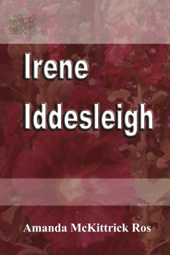9781477580066: Irene Iddesleigh