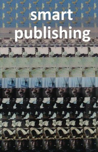 9781477582466: smart publishing: Die neue Wertschöpfung der Verlage (German Edition)