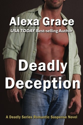 9781477584606: Deadly Deception: Book Two of the Deadly Trilogy: Volume 2