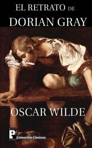 9781477585894: El Retrato de Dorian Gray (Spanish Edition)