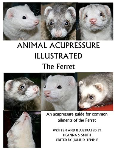 9781477586280: Animal Acupressure Illustrated The Ferret