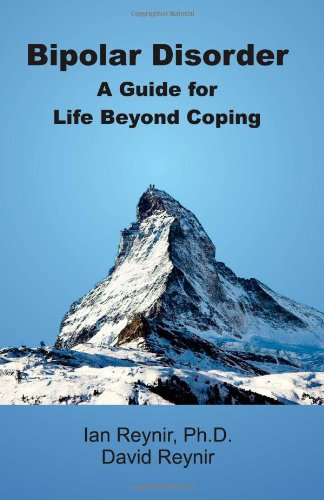9781477587621: Bipolar Disorder: A Guide for Life Beyond Coping