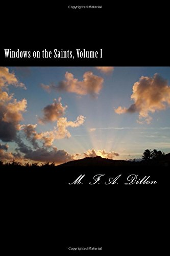 9781477587980: Windows on the Saints, Volume I: The Roman Empire and the Middle Ages