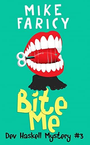 9781477588772: Bite Me