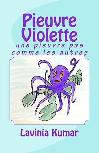 9781477588895: Pieuvre violette: une pieuvre pas comme les autres