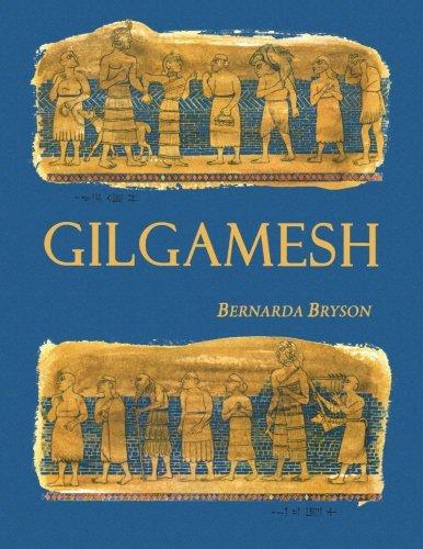 Gilgamesh: Bryson, Bernarda