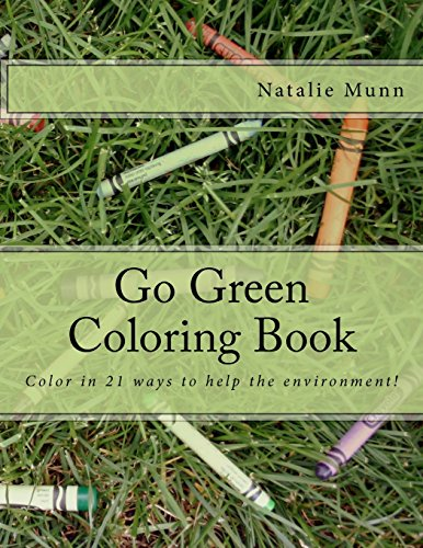 Go Green Coloring Book: Munn, Natalie J