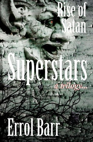 9781477590102: Rise of Satan: The Superstars Trilogy