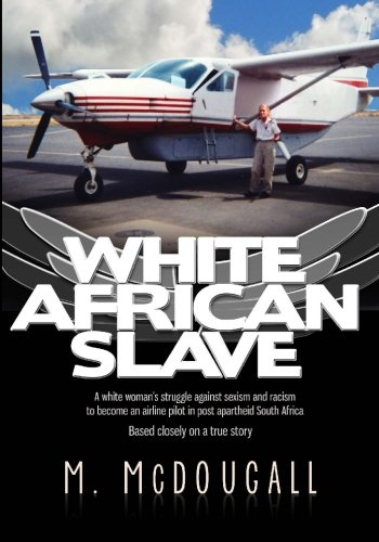 9781477591215: White African Slave