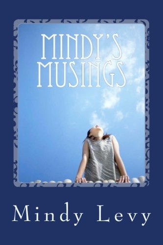 Mindy's Musings (Volume 1): Levy, Mindy