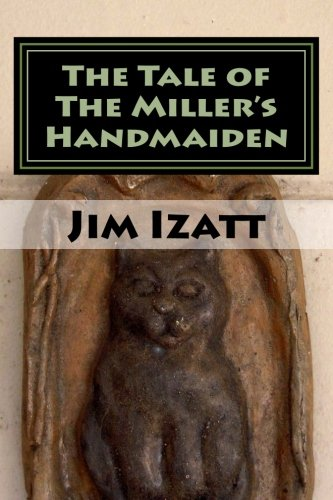 9781477594643: The Tale of The Miller's Handmaiden (The Cat of Nine Tales, of Wales) (Volume 1)