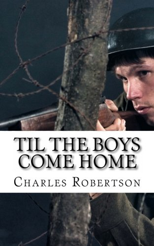 9781477595169: Til the Boys Come Home: A play about the Second World War