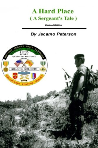 A Hard Place, a Sergeants Tale, Revised Edition