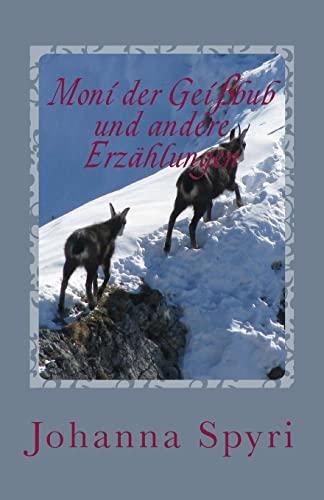 9781477597439: Moni der Geißbub und andere Erzählungen