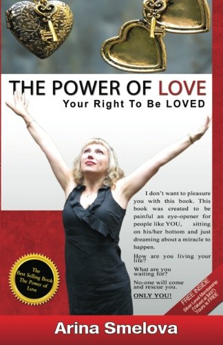 9781477597699: The Power Of Love: Your Right To Be Loved