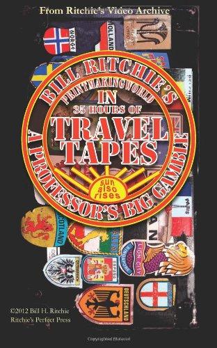 9781477599198: Travel Tapes: A professor's Big Gamble