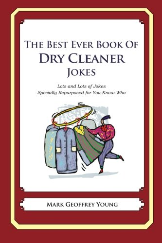 9781477602416: The Best Ever Book of Dry Cleaner Jokes