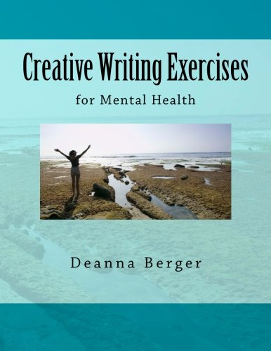 9781477603956: Creative Writing Exercises for Mental Health