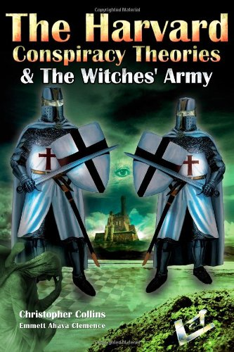 9781477604748: The Harvard Conspiracy Theories & The Witches' Army