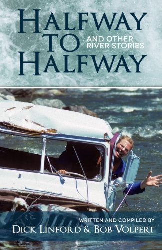 9781477605264: Halfway to Halfway & Other River Stories