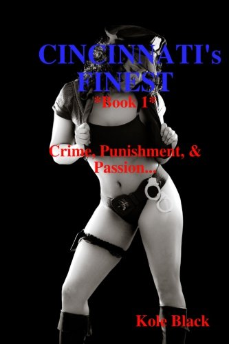 9781477605622: CINCINNATI's FINEST: Crime, Punishment, and Passion