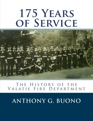 9781477605905: 175 Years of Service: The History of the Valatie Fire Department