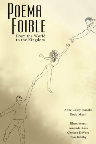 9781477608562: Poema Foible: From the World to the Kingdom