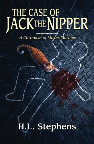 9781477608913: The Case of Jack the Nipper: A Chronicle of Mister Marmee (The Chronicles of Mister Marmee) (Volume 1)