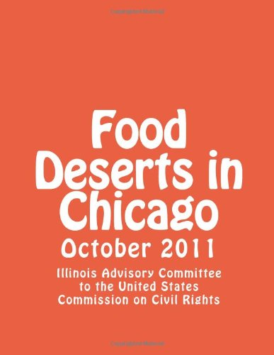 9781477610930: Food Deserts in Chicago: October 2011