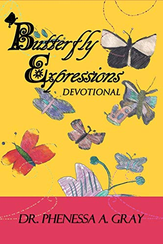 9781477611883: Butterfly Expressions: Devotional