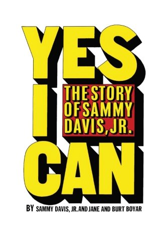 9781477611920: Yes I Can: The Story of Sammy Davis, Jr.